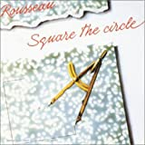 Square the Circle by Rousseau