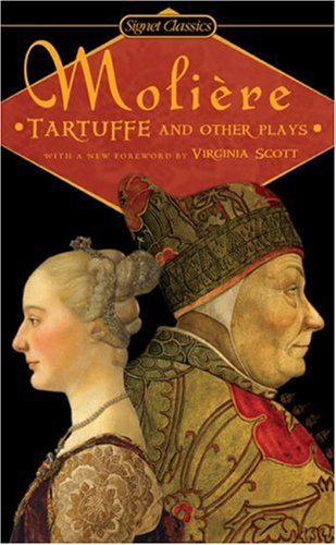 Tartuffe and Other Plays (Signet classics), Jean-Baptiste Moliere