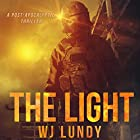 The Light: The Invasion Trilogy, Book 3 Audiobook by W. J. Lundy Narrated by Kevin T. Collins