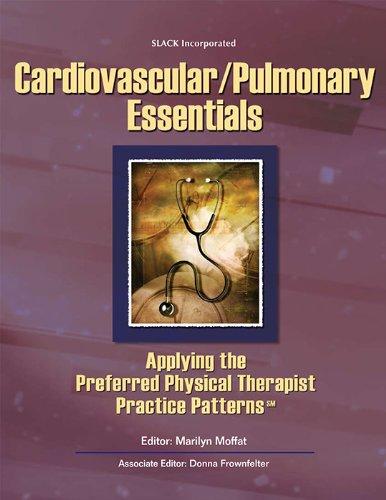 Cardiovascular/Pulmonary Essentials: Applying the...