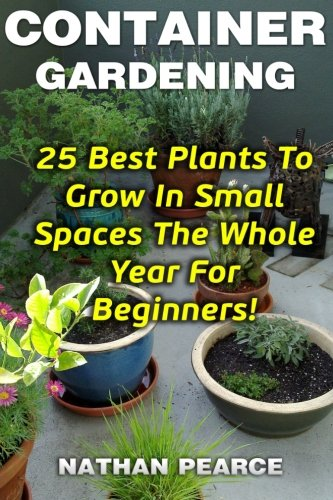 container-gardening-25-best-plants-to-grow-in-small-spaces-the-whole-year-for-beginners-gardening-ga