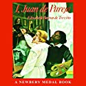 I, Juan de Pareja Audiobook by Elizabeth Borton de Trevino Narrated by Johanna Ward
