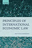 img - for By Matthias Herdegen Principles of International Economic Law book / textbook / text book