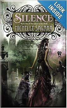 Silence (The Queen of the Dead) - Michelle Sagara
