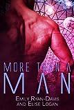 More than a Man (Futuristic Erotic Romance)