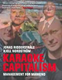 img - for Karaoke Capitalism: Management For Mankind (
