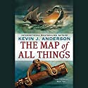The Map of All Things: Terra Incognita, Book 2 Audiobook by Kevin J. Anderson Narrated by Scott Brick