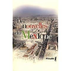 Des nouvelles du Mexique - Collectif
