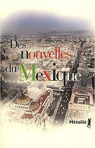 Des nouvelles du Mexique par Fran�ois Gaudry