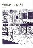echange, troc Julia Wertz - Whiskey & New-York