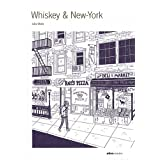 Whiskey & New-Yorkpar Julia Wertz