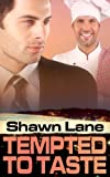 Tempted To Taste - Shawn Lane