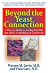 Beyond the Yeast Connection: A How-To...
