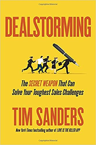 Dealstorming: The Secret Weapon That Can Solve Your Toughest Sales Challenges