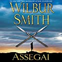 Assegai Audiobook by Wilbur Smith Narrated by Simon Vance