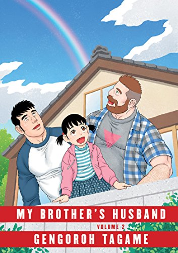 My Brothers Husband, Volume 2 (Pantheon Graphic Library) [Tagame, Gengoroh] (Tapa Dura)