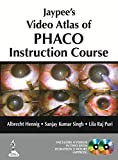img - for Jaypee s Video Atlas of PHACO Instruction Course: Includes 4 Videos book / textbook / text book