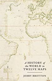 History of the World in Twelve Maps