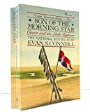 Son of the Morning Star (0060970030) by Connell, Evan S
