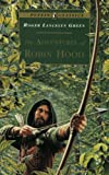 The Adventures of Robin Hood (Puffin Classics) (0140367004) by Green, Roger Lancelyn