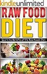 Diet: Raw Food: Benefits Of The Raw F...