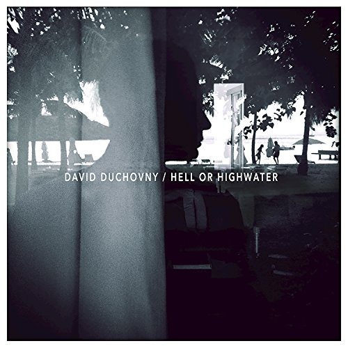 David Duchovny – Hell or Highwater (2015) [FLAC]