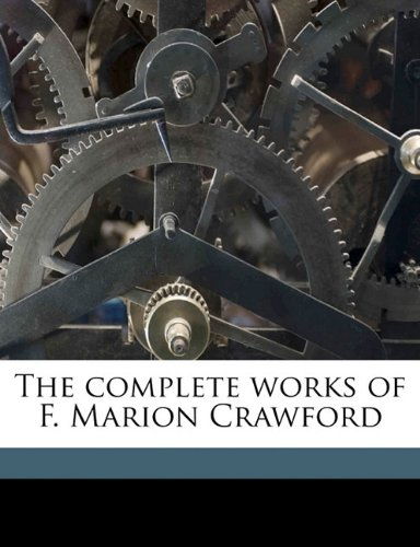 The complete works of F. Marion Crawford Volume 2