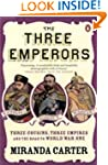 The Three Emperors: Three Cousins, Th...