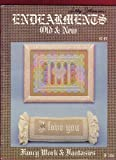 img - for Endearments Old & New: Fancy Work & Fantasies (F-208) book / textbook / text book