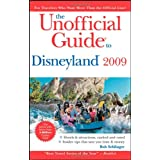 The Unofficial Guide to Disneyland 2009 (Unofficial Guides) ~ Bob Sehlinger
