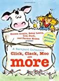 Doreen Cronin A Barnyard Collection: Click, Clack, Moo and More