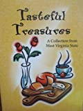 img - for Tasteful Treasures (A Collection from West Virginia State) book / textbook / text book