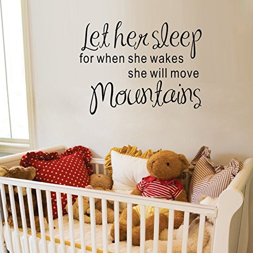 Coavas® Let Her Sleep for when She Wakes She will Move Mountains Removable Vinyl Wall Sticker Room Home Decoration 21.67x28.76 Inches, Black