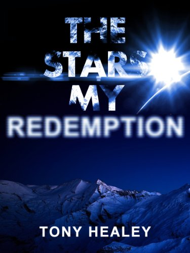 The Stars My Redemption (Far From Home)