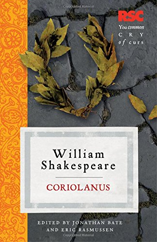 Coriolanus (The RSC Shakespeare)