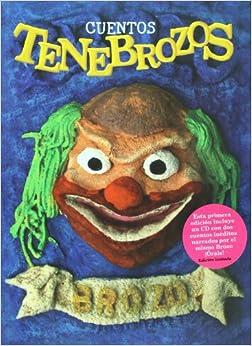 Cuentos tenebrozos + CD (cuentos ineditos) (Spanish Edition): Victor