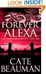 Forever Alexa (Book Four In The Bodyg...