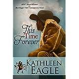 This Time Forever ~ Kathleen Eagle
