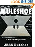 Muleshoe (a Mike Bishop Novel)