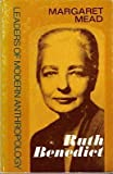 Ruth Benedict (Leaders of Modern Anthropology) (0231035209) by Mead, Margaret
