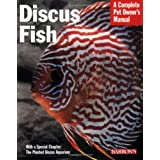 Pet Manual: Discus Fish (Barron's Complete Pet Owner's Manuals)by Thomas Giovanetti