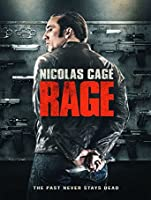 Rage (Watch Now Before It's in Theaters) [HD]