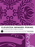 img - for Flourish. Banner. Frame.: 555 Ornaments and Motifs for Design and Illustration Flourish. Banner. Fr book / textbook / text book