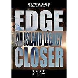 An Island Legacy Edge Closer