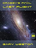 Craggy's Final Last Flight (Craggy Books Book 3)