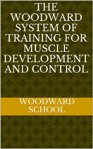 The Woodward System of Training for Muscle Development and Control (Muscle Development compare prices)