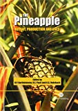 img - for The Pineapple: Botany, Production and Uses book / textbook / text book
