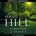 A Question of Identity: Simon Serrailler, Book 7