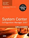 Acquista System Center Configuration Manager (SCCM) 2007 Unleashed [Edizione Kindle]