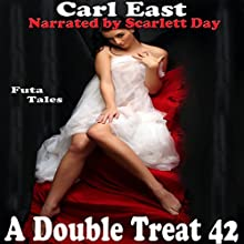 A Double Treat 42 (       UNABRIDGED) by Carl East Narrated by Scarlett Day
